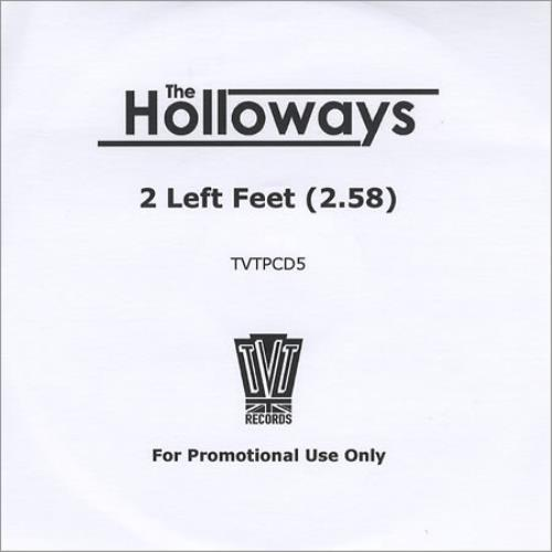The Holloways 2 Left Feet CD-R acetate UK HOYCRLE390953
