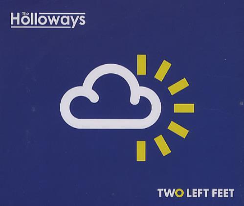 "The Holloways Two Left Feet CD single (CD5 / 5"") UK HOYC5TW371545"