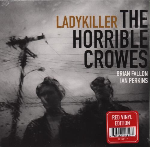 """The Horrible Crowes Ladykiller - Red Vinyl 7"""" vinyl single (7 inch record) US VUY07LA652259"""