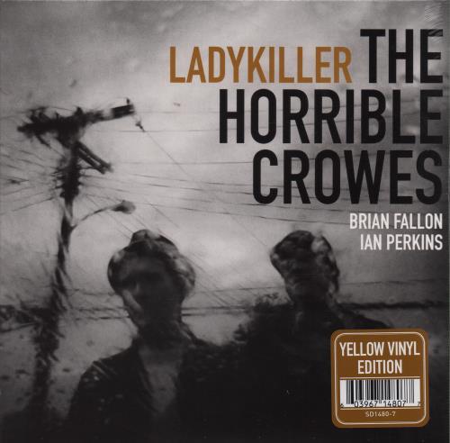 "The Horrible Crowes Ladykiller - Yellow Vinyl 7"" vinyl single (7 inch record) US VUY07LA652260"