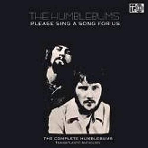 The Humblebums Please Sing A Song For Us: The Complete Humblebums 1969 - 70 2 CD album set (Double CD) UK UHB2CPL341942