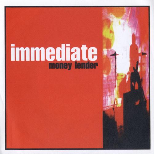 "The Immediate Money Lender 7"" vinyl single (7 inch record) UK TJ507MO550638"