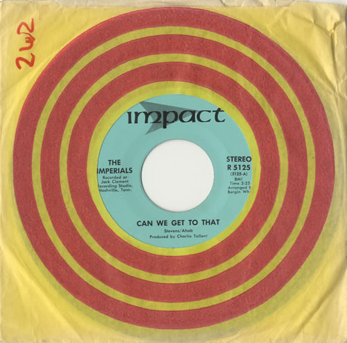 "The Imperials (Gospel) Can We Get To That 7"" vinyl single (7 inch record) US UTX07CA514664"