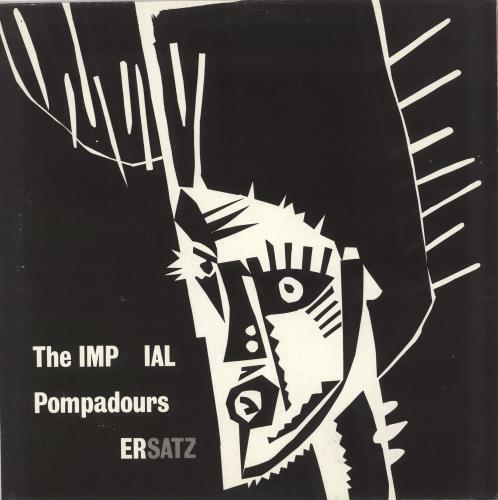 The Imperial Pompadours Ersatz vinyl LP album (LP record) UK Z0ELPER722096