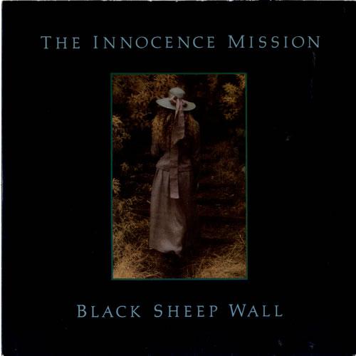 "The Innocence Mission Black Sheep Wall 7"" vinyl single (7 inch record) UK INO07BL603720"