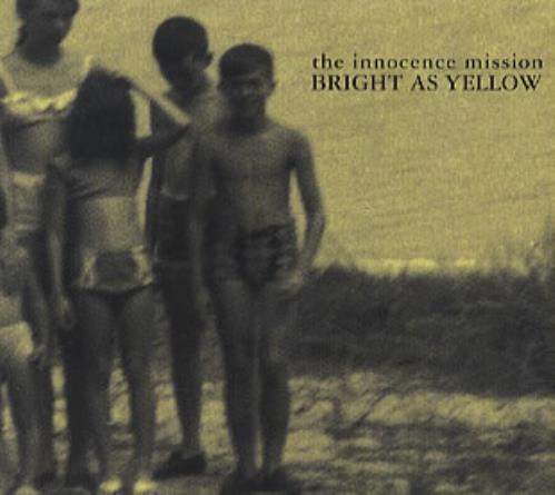 """The Innocence Mission Bright As Yellow CD single (CD5 / 5"""") US INOC5BR319673"""