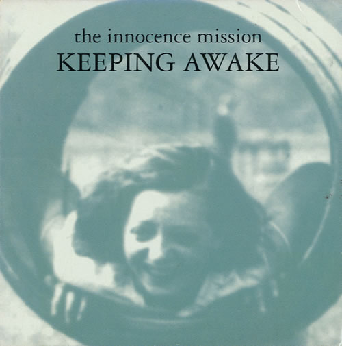 "The Innocence Mission Keeping Awake CD single (CD5 / 5"") US INOC5KE555260"