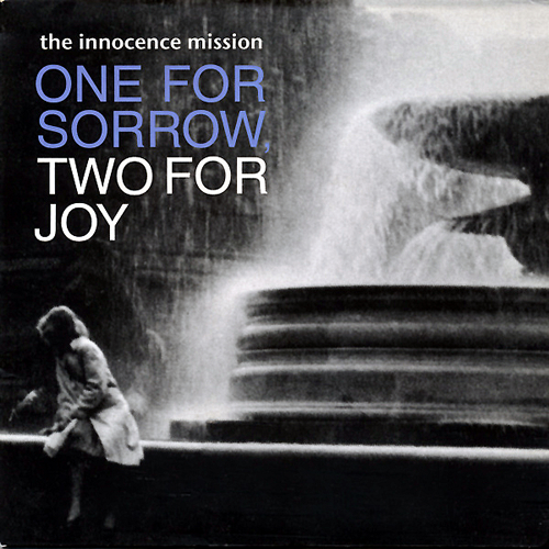 "The Innocence Mission One For Sorrow, Two For Joy 7"" vinyl single (7 inch record) UK INO07ON568594"
