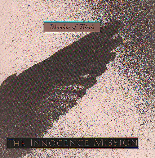 "The Innocence Mission Wonder Of Birds CD single (CD5 / 5"") UK INOC5WO110737"