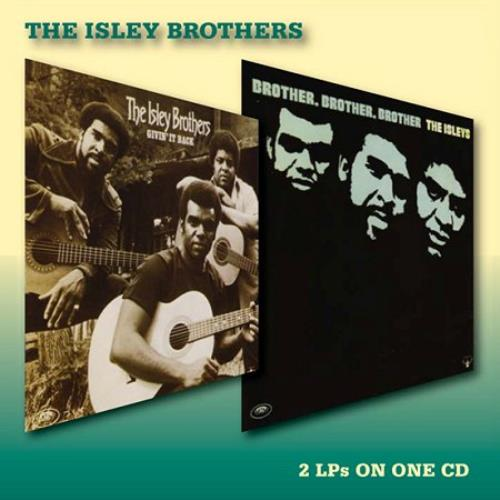 The Isley Brothers Givin' It Back / Brother, Brother, Brother CD album (CDLP) UK ISRCDGI408592