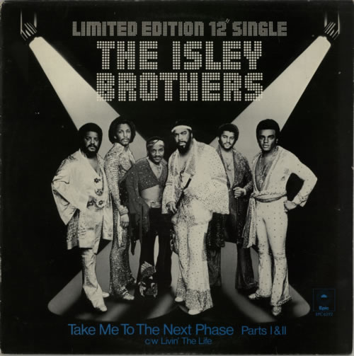 "The Isley Brothers Take Me To The Next Phase - A Label 12"" vinyl single (12 inch record / Maxi-single) UK ISR12TA621613"