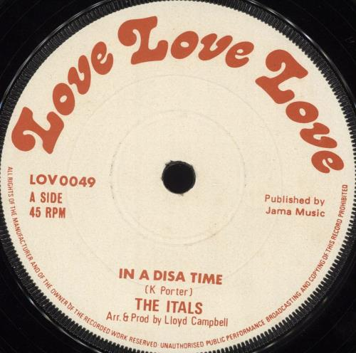 "The Itals In A Disa Time / Ready Done 7"" vinyl single (7 inch record) UK X4H07IN714039"