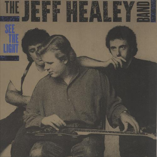 The Jeff Healey Band See The Light vinyl LP album (LP record) German JHBLPSE256588