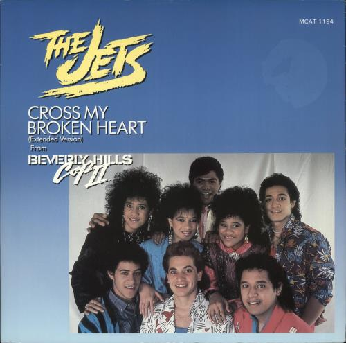 "The Jets Cross My Broken Heart 12"" vinyl single (12 inch record / Maxi-single) UK JEZ12CR725395"