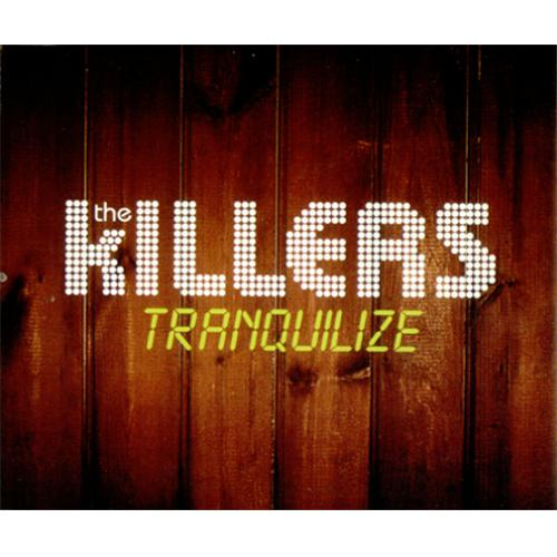 "The Killers Tranquilize CD single (CD5 / 5"") UK TKIC5TR422253"