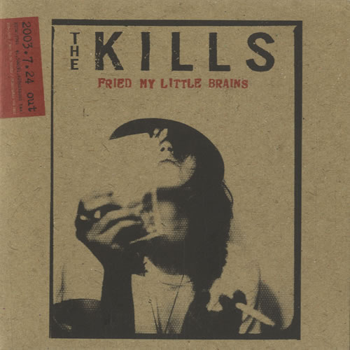 "The Kills Fried My Little Brains CD single (CD5 / 5"") Japanese T/KC5FR533815"