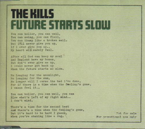 """The Kills Future Starts Slow CD single (CD5 / 5"""") UK T/KC5FU635285"""