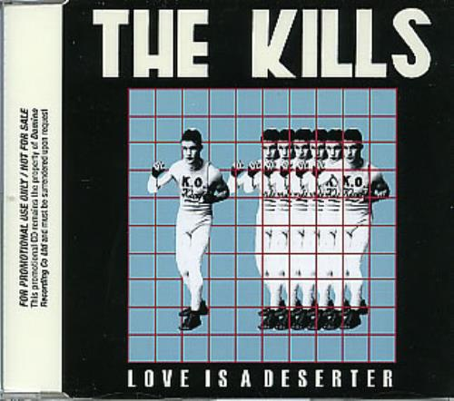 "The Kills Love Is A Deserter CD single (CD5 / 5"") UK T/KC5LO326687"