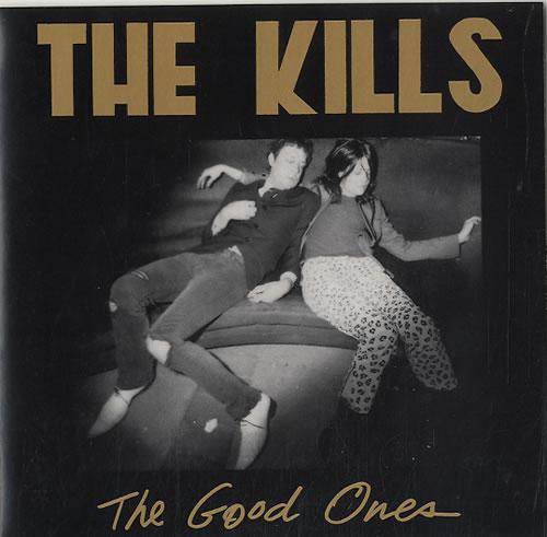 "The Kills The Good Ones 7"" vinyl single (7 inch record) UK T/K07TH315909"