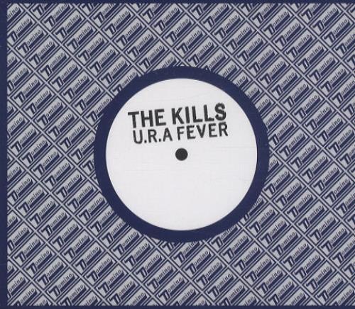 The Kills U.R.A Fever CD-R acetate UK T/KCRUR439752