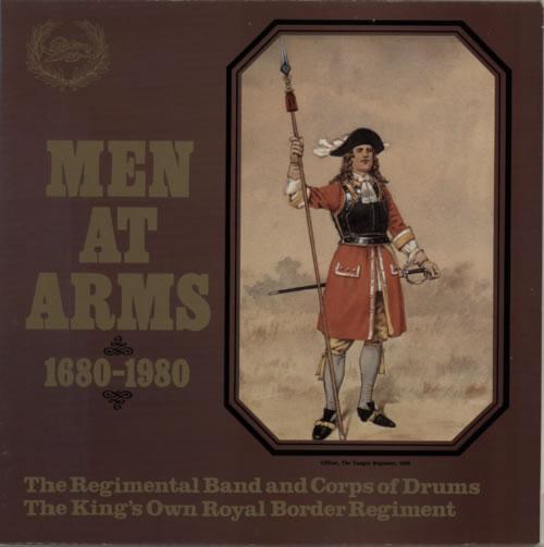 The King's Own Royal Border Regiment Men At Arms 1680-1980 vinyl LP album (LP record) UK W5OLPME619930