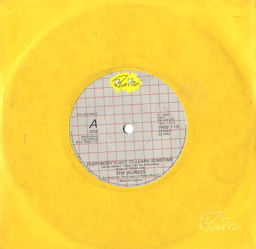 "The Korgis Everybody's Got To Learn Sometime - Solid 7"" vinyl single (7 inch record) UK KGI07EV559374"