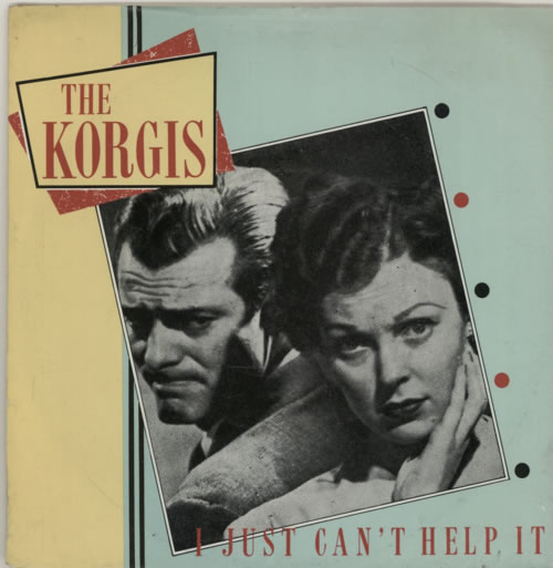 "The Korgis I Just Can't Help It 7"" vinyl single (7 inch record) UK KGI07IJ587344"