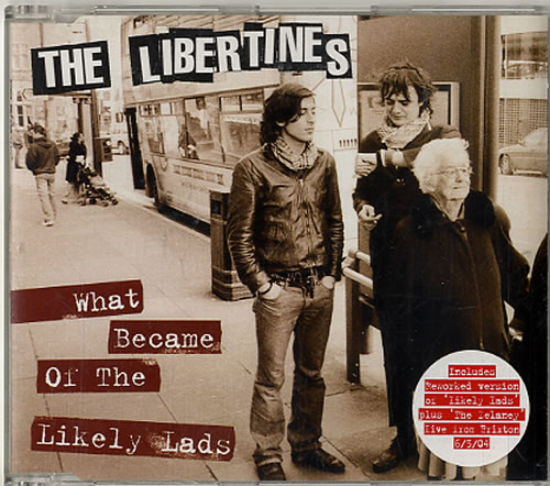 """The Libertines What Became Of The Likely Lads - CD1 CD single (CD5 / 5"""") UK TLBC5WH619702"""