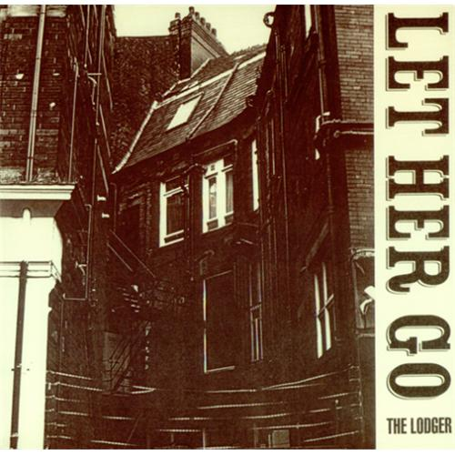 """The Lodger Let Her Go 7"""" vinyl single (7 inch record) UK T1107LE414072"""