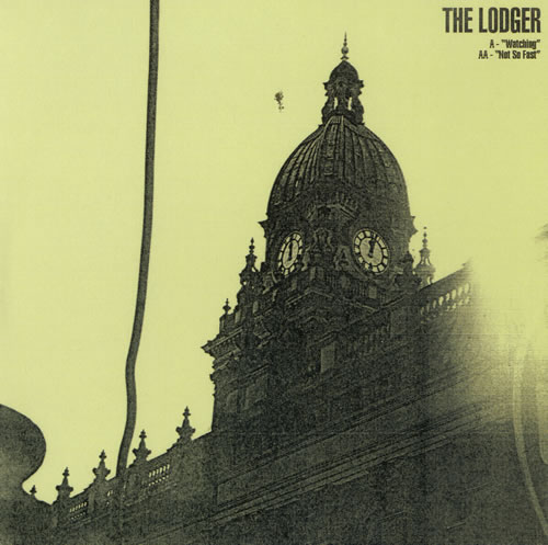 """The Lodger Watching / Not So Fast 7"""" vinyl single (7 inch record) UK T1107WA414073"""
