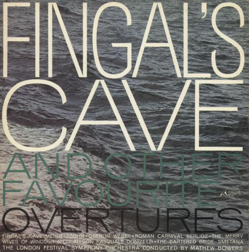 The London Festival Orchestra Fingal's Cave And Other Favorite Overtures vinyl LP album (LP record) UK 1HNLPFI744103