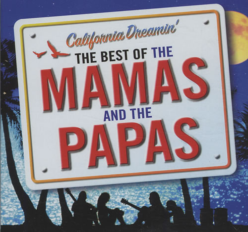 The Mama's And The Papa's California Dreamin' - The Best Of CD album (CDLP) UK M&PCDCA369150