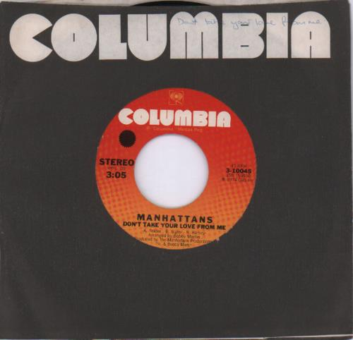 """The Manhattans Don't Take Your Love From Me 7"""" vinyl single (7 inch record) UK MH707DO681091"""