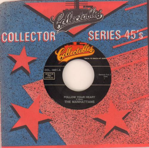 """The Manhattans Follow Your Heart 7"""" vinyl single (7 inch record) US MH707FO645901"""