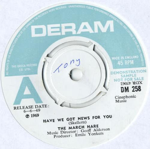 """The March Hare Have We Got News For You - A Label Demo 7"""" vinyl single (7 inch record) UK UJK07HA505625"""