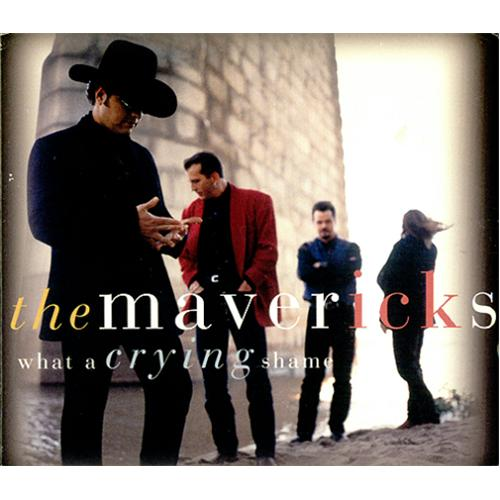 The Mavericks What A Crying Shame Us Promo Cd Album Cdlp