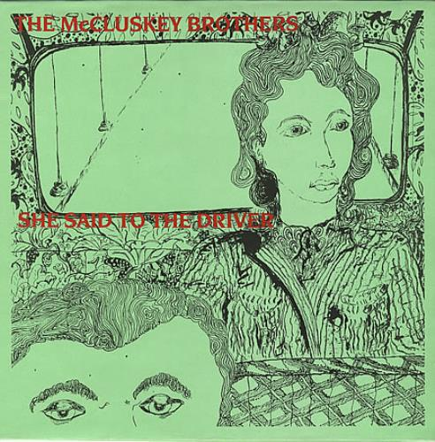"""The McCluskey Brothers She Said To The Driver 12"""" vinyl single (12 inch record / Maxi-single) UK MKQ12SH390909"""