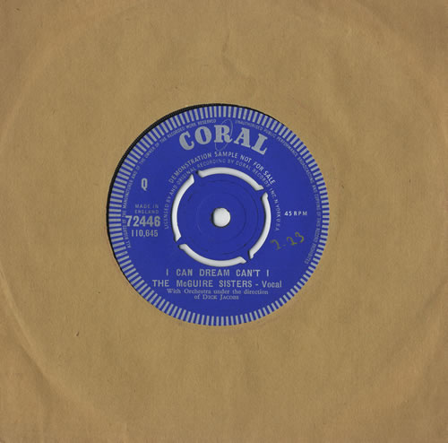 """The McGuire Sisters I Can Dream Can't I 7"""" vinyl single (7 inch record) UK 7MS07IC468593"""