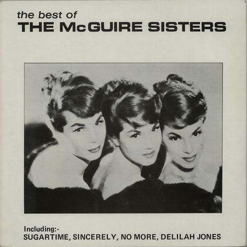 The McGuire Sisters The Best Of the McGuire Sisters vinyl LP album (LP record) UK 7MSLPTH640977