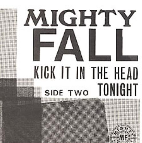 "The Mighty Fall Kick It In The Head (PRE SNOW PATROL) 7"" vinyl single (7 inch record) UK TC007KI279389"