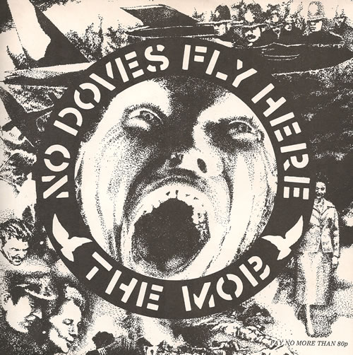 "The Mob (Punk) No Doves Fly Here 7"" vinyl single (7 inch record) UK UXY07NO519006"