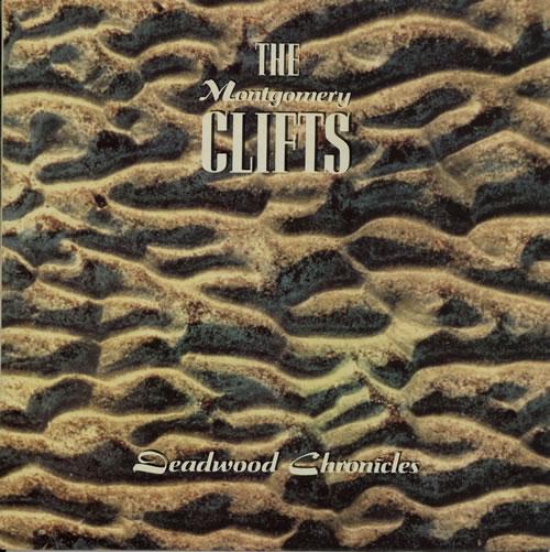 The Montgomery Clifts Deadwood Chronicles vinyl LP album (LP record) UK VXJLPDE571992