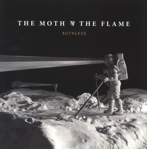 The Moth & The Flame Ruthless vinyl LP album (LP record) US 02HLPRU739460