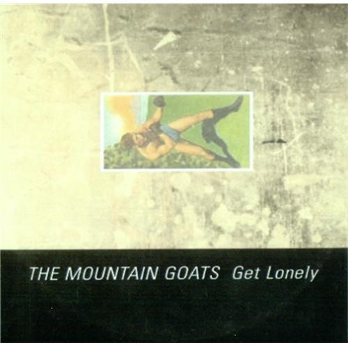 The Mountain Goats Get Lonely CD-R acetate UK MUGCRGE422884