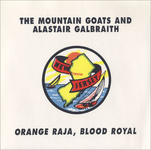 "The Mountain Goats Orange Raja, Blood Royal EP 7"" vinyl single (7 inch record) US MUG07OR507360"