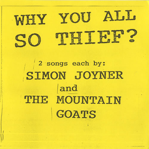 """The Mountain Goats Why You All So Thief? EP 7"""" vinyl single (7 inch record) US MUG07WH507455"""