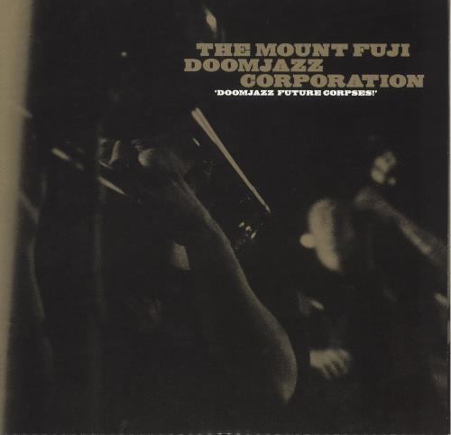 "The Mount Fuji Doomjazz Corporation Doomjazz Future Corpses - Grey Vinyl 10"" vinyl single (10"" record) German 1I410DO744952"