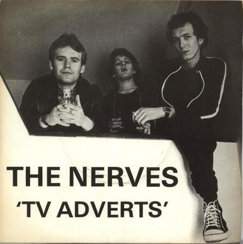 "The Nerves (UK) TV Adverts 7"" vinyl single (7 inch record) UK Y0807TV703104"