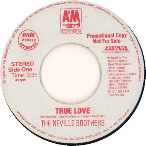 """The Neville Brothers True Love 7"""" vinyl single (7 inch record) Philippino NVB07TR638525"""