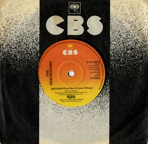 """The New Seekers Anthem (One Day In Every Week) 7"""" vinyl single (7 inch record) UK NWK07AN555206"""